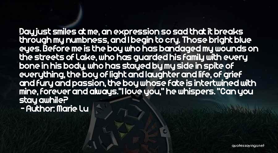 He Is Mine Forever Quotes By Marie Lu