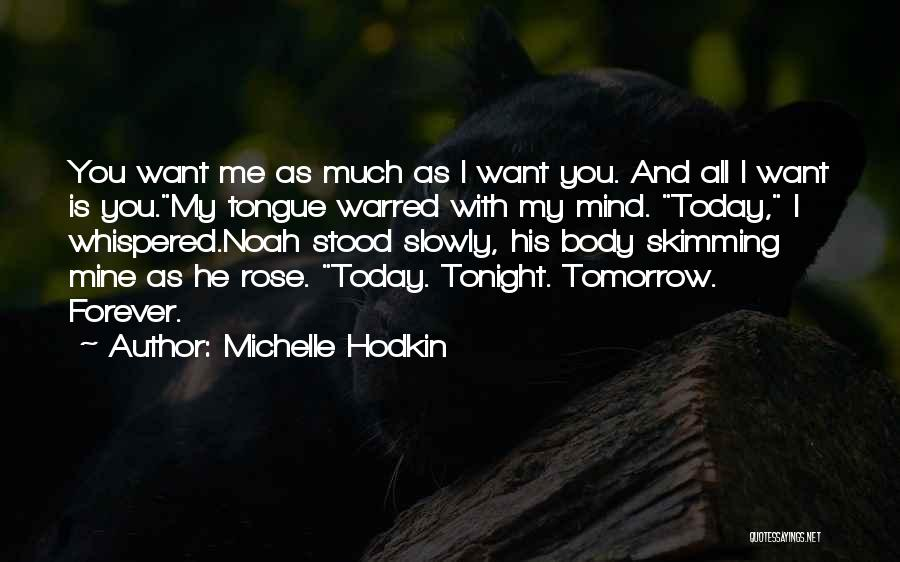 He Is Mine Forever Quotes By Michelle Hodkin