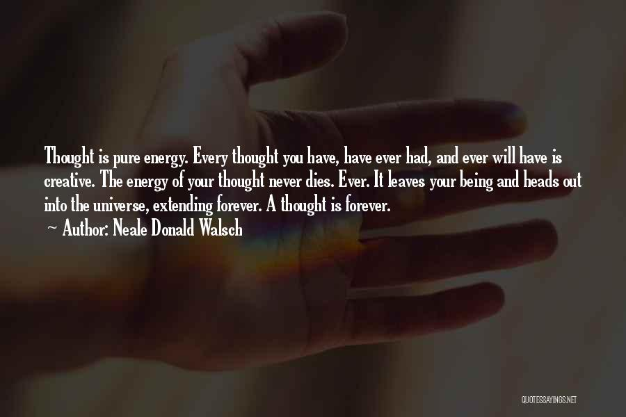 He Is Mine Forever Quotes By Neale Donald Walsch