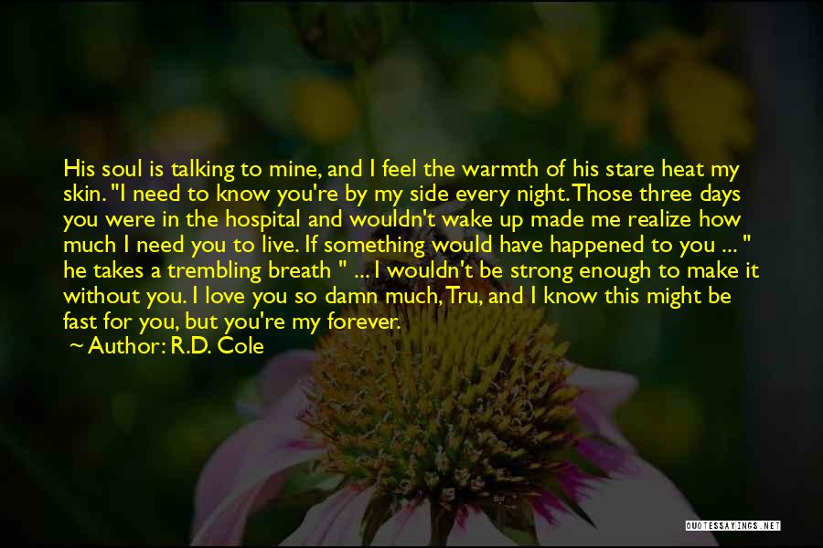 He Is Mine Forever Quotes By R.D. Cole