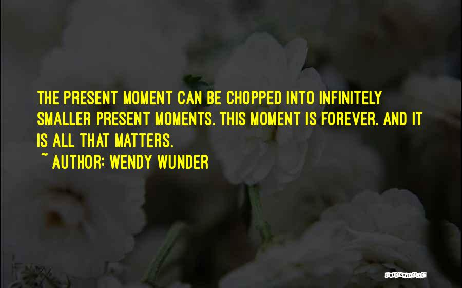He Is Mine Forever Quotes By Wendy Wunder
