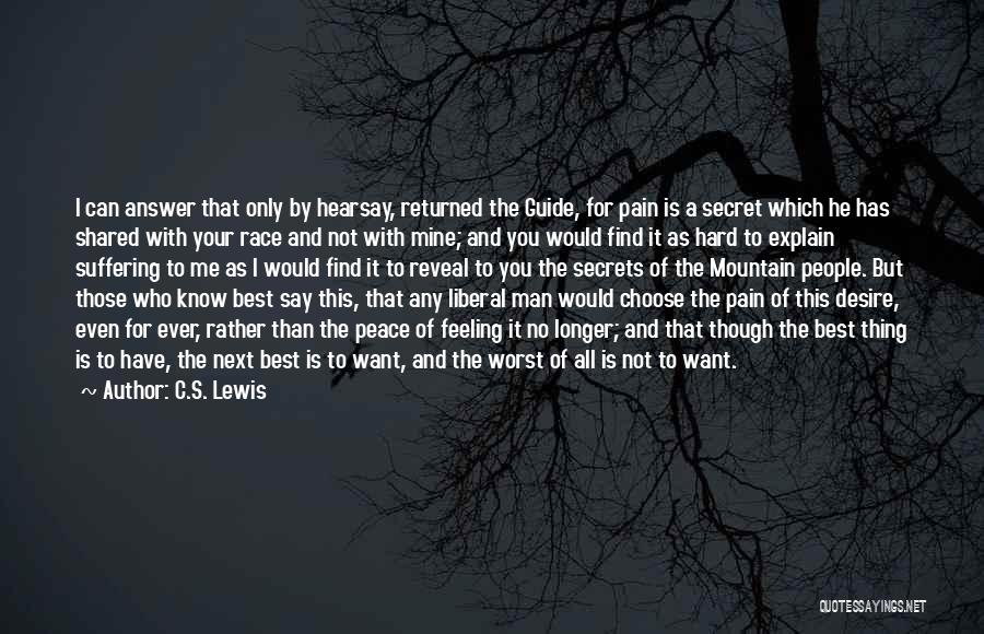 He Is Only Mine Quotes By C.S. Lewis