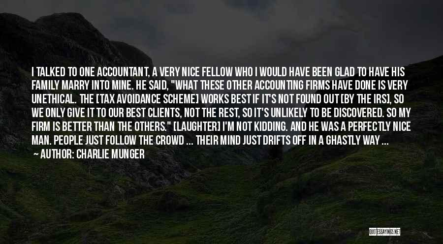 He Is Only Mine Quotes By Charlie Munger
