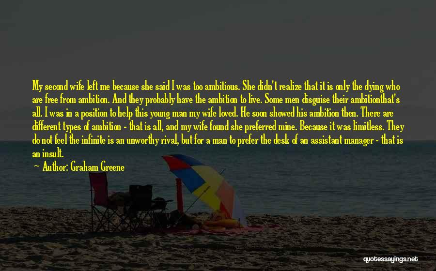 He Is Only Mine Quotes By Graham Greene