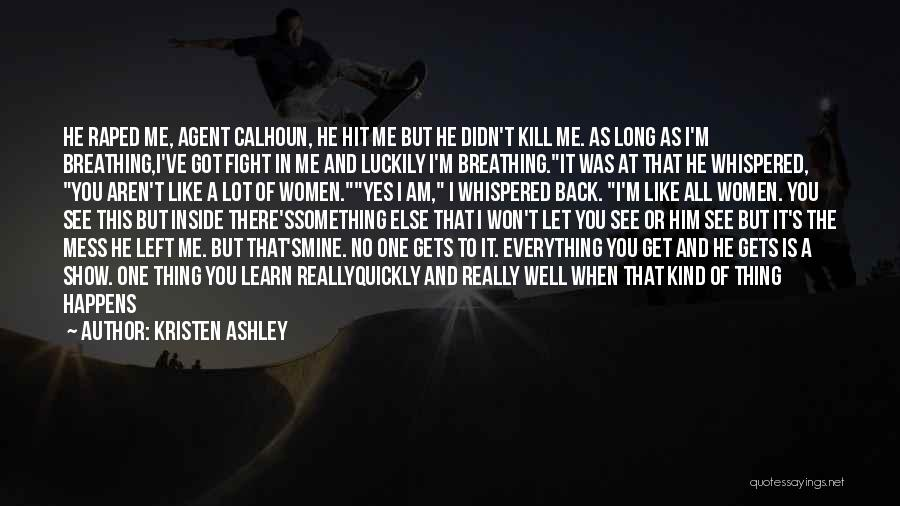 He Is Only Mine Quotes By Kristen Ashley