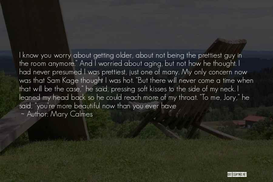 He Is Only Mine Quotes By Mary Calmes