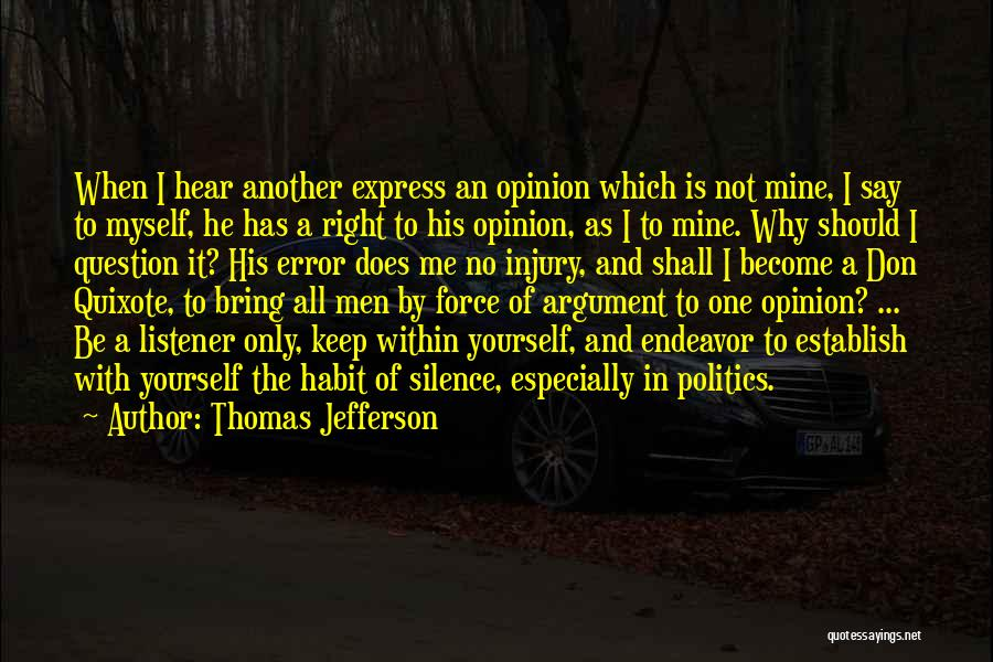 He Is Only Mine Quotes By Thomas Jefferson