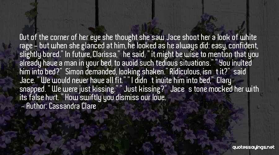 He Just Isn't That Into You Quotes By Cassandra Clare