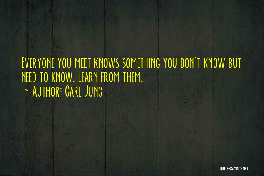 He Knows Me Too Well Quotes By Carl Jung