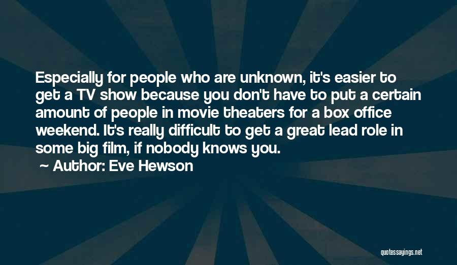 He Knows Me Too Well Quotes By Eve Hewson