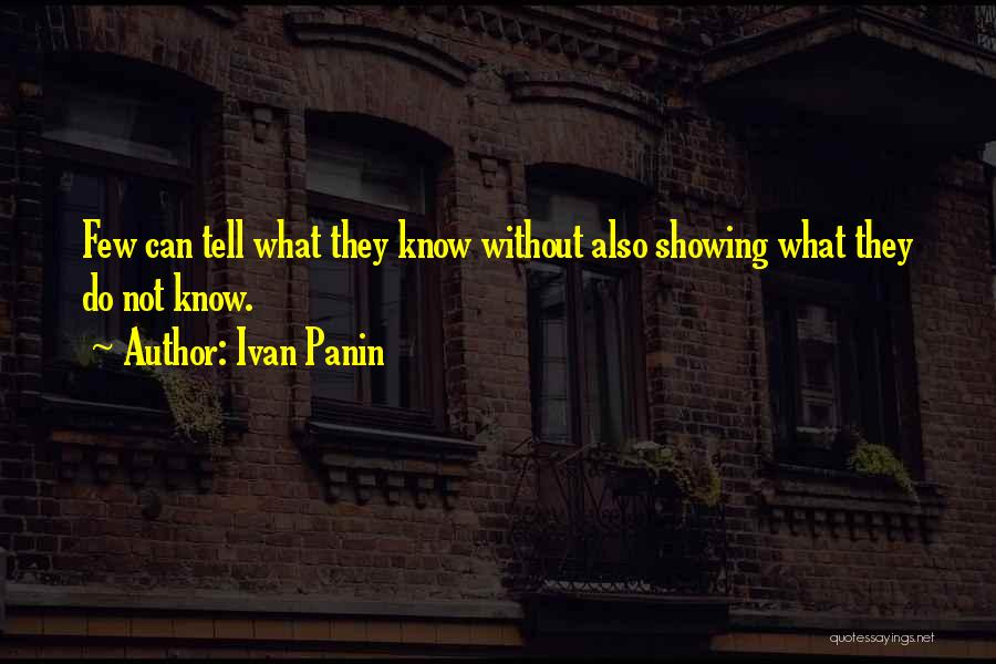 He Knows Me Too Well Quotes By Ivan Panin