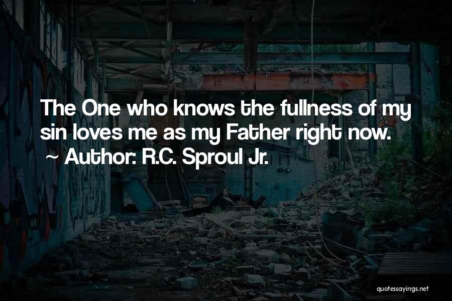 He Knows Me Too Well Quotes By R.C. Sproul Jr.