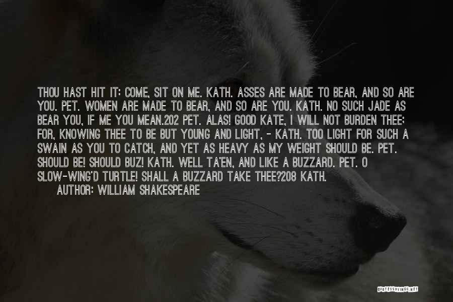 He Knows Me Too Well Quotes By William Shakespeare