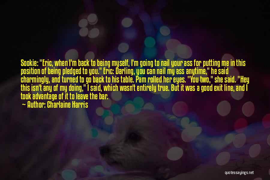 He Leave You Quotes By Charlaine Harris