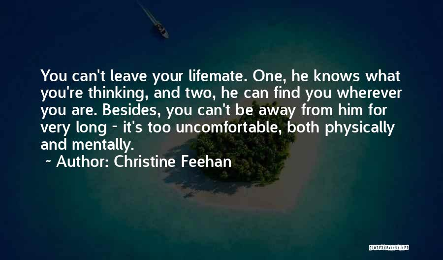 He Leave You Quotes By Christine Feehan