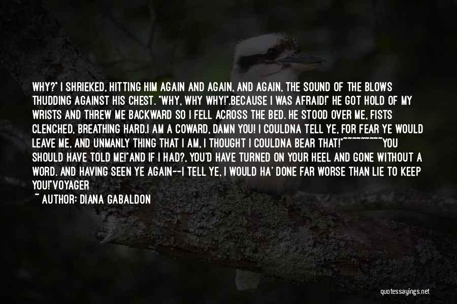 He Leave You Quotes By Diana Gabaldon