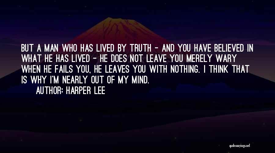 He Leave You Quotes By Harper Lee