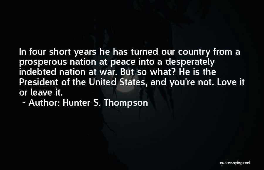 He Leave You Quotes By Hunter S. Thompson