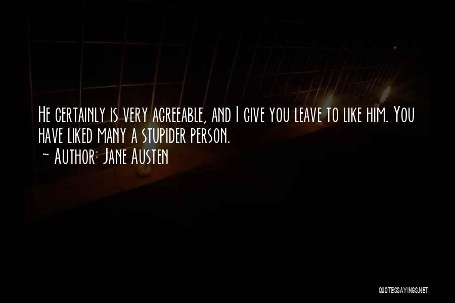 He Leave You Quotes By Jane Austen