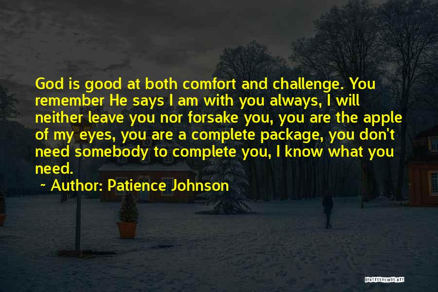 He Leave You Quotes By Patience Johnson