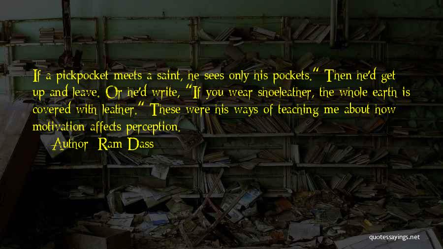 He Leave You Quotes By Ram Dass