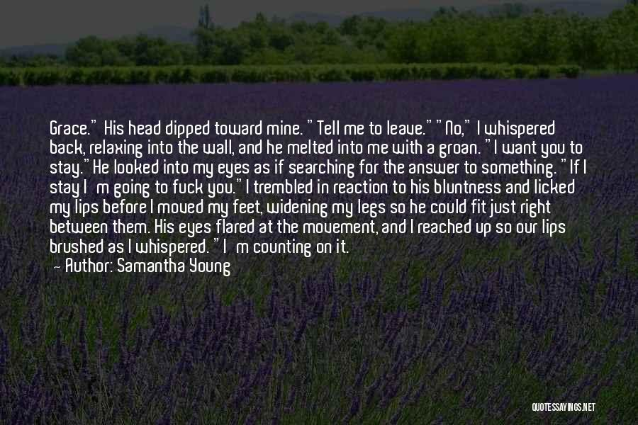 He Leave You Quotes By Samantha Young