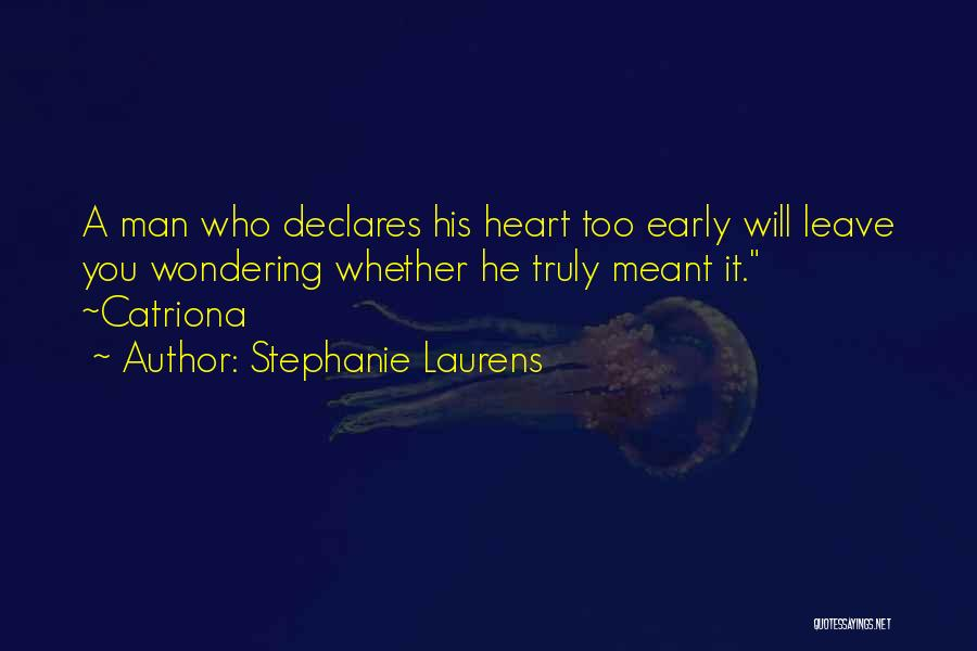 He Leave You Quotes By Stephanie Laurens