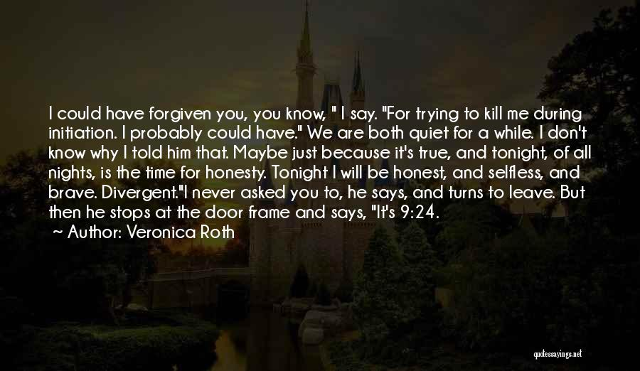 He Leave You Quotes By Veronica Roth