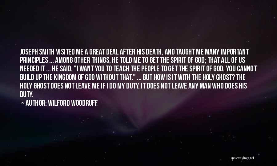 He Leave You Quotes By Wilford Woodruff