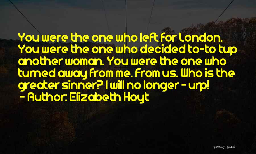 He Left You For Another Woman Quotes By Elizabeth Hoyt