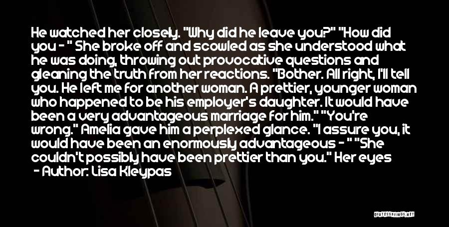 He Left You For Another Woman Quotes By Lisa Kleypas