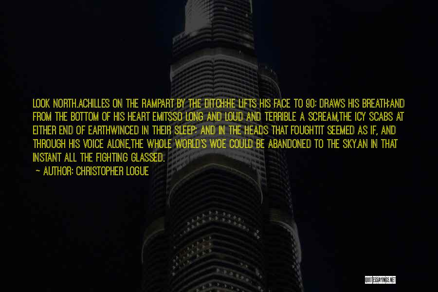 He Lifts Quotes By Christopher Logue