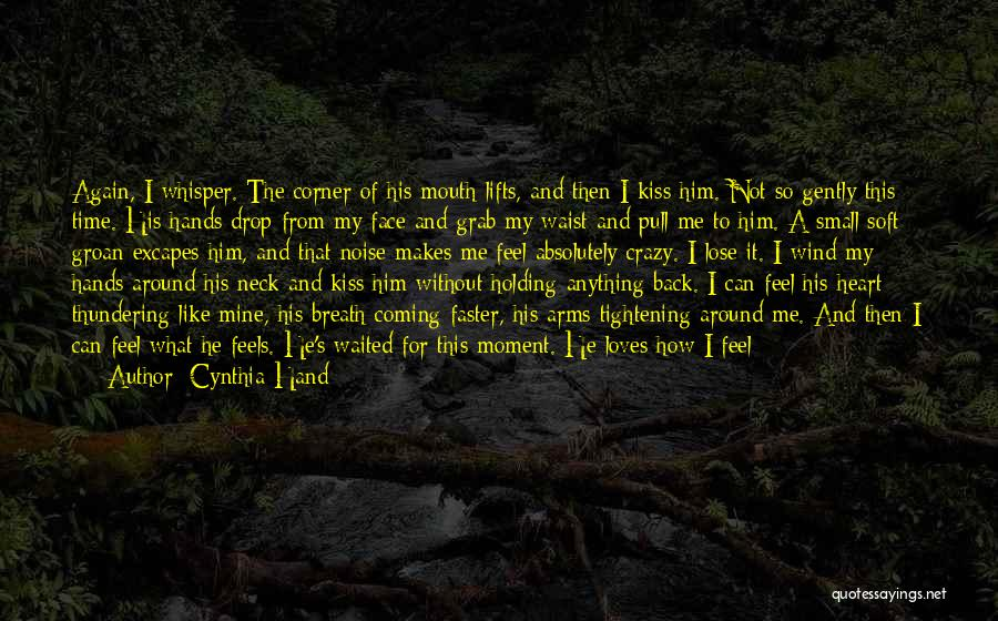 He Lifts Quotes By Cynthia Hand
