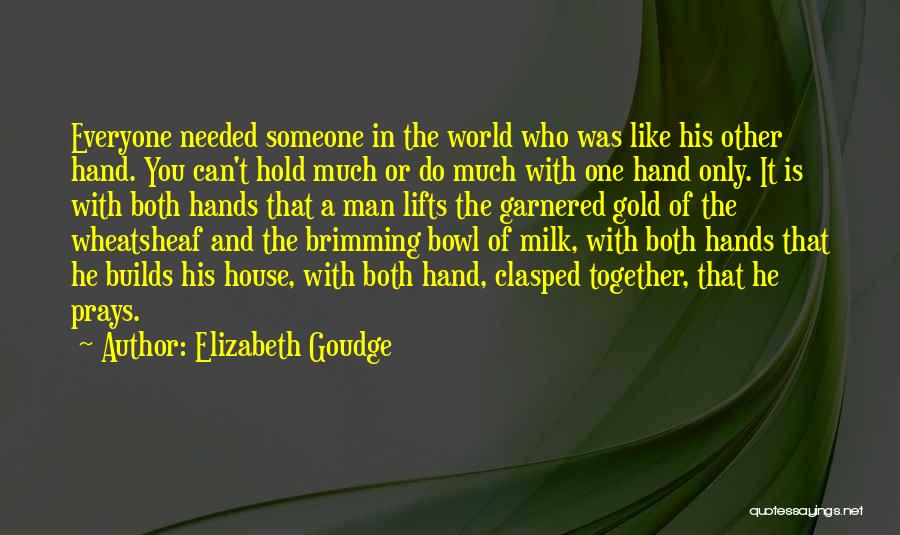 He Lifts Quotes By Elizabeth Goudge