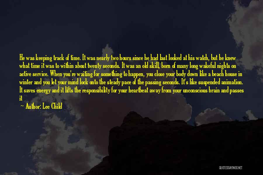 He Lifts Quotes By Lee Child