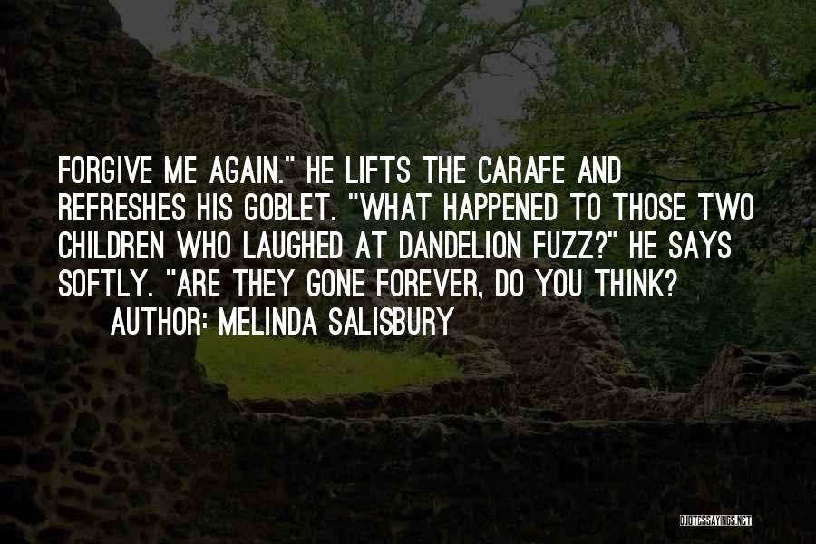 He Lifts Quotes By Melinda Salisbury