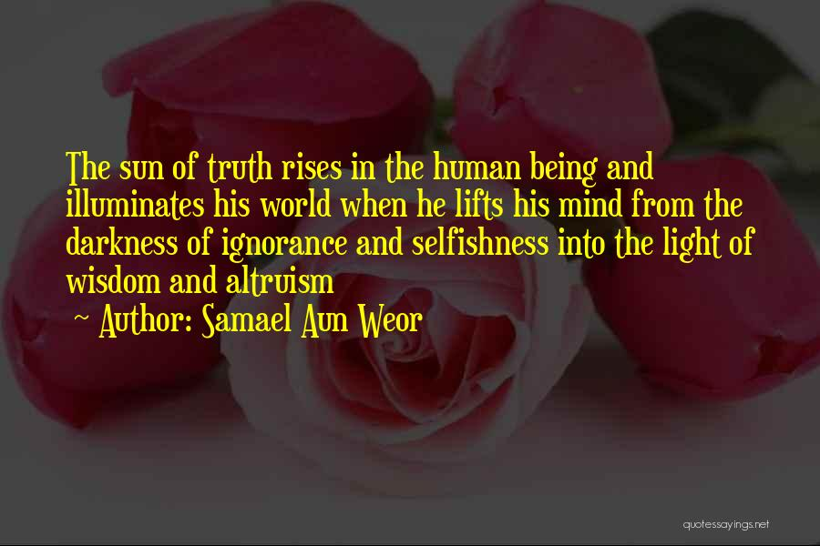 He Lifts Quotes By Samael Aun Weor