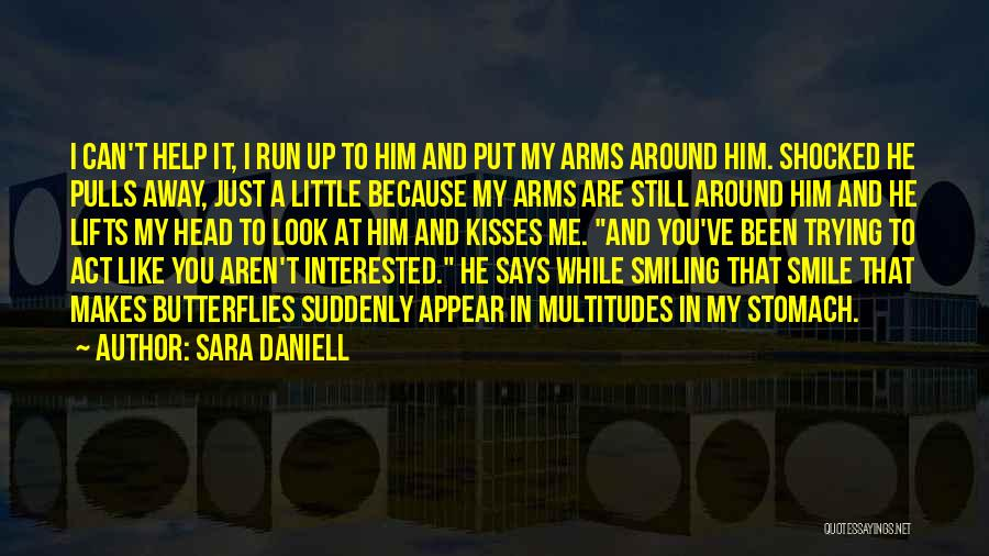 He Lifts Quotes By Sara Daniell