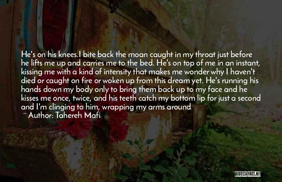 He Lifts Quotes By Tahereh Mafi