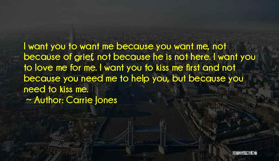 He Love Me Not You Quotes By Carrie Jones