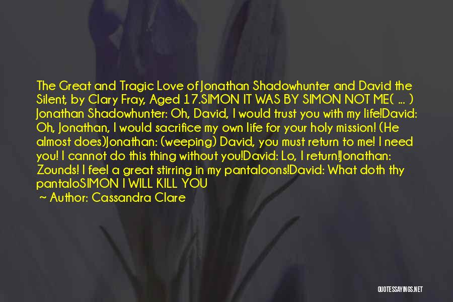 He Love Me Not You Quotes By Cassandra Clare