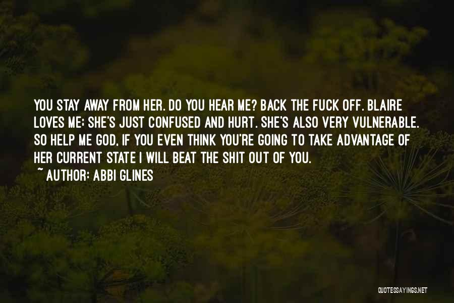 He Loves Me Not U Quotes By Abbi Glines