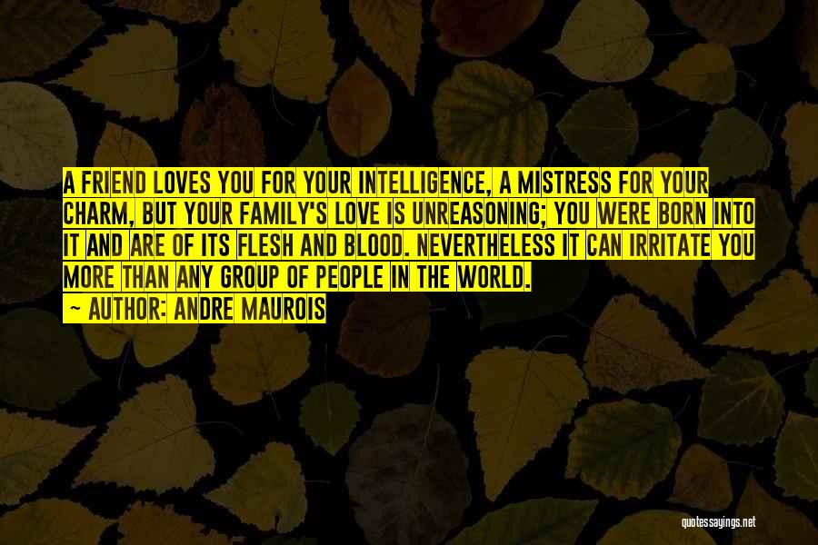 He Loves Me Not U Quotes By Andre Maurois