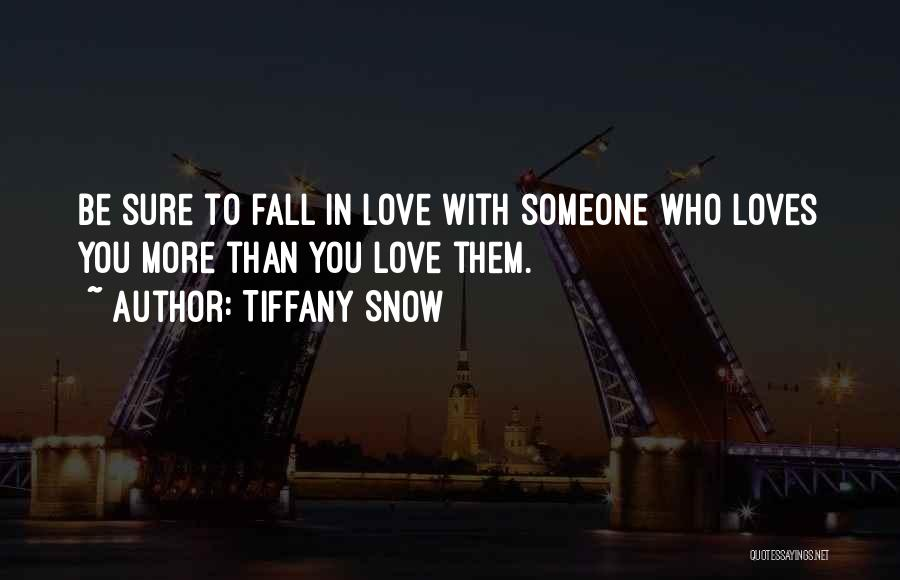 He Loves Me Not U Quotes By Tiffany Snow