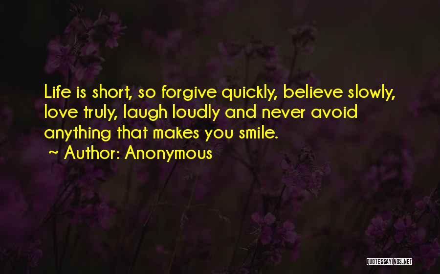 He Makes Me Smile And Laugh Quotes By Anonymous