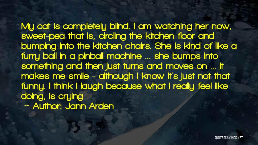 He Makes Me Smile And Laugh Quotes By Jann Arden