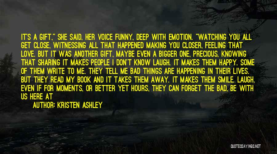 He Makes Me Smile And Laugh Quotes By Kristen Ashley