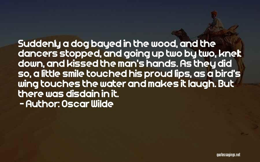 He Makes Me Smile And Laugh Quotes By Oscar Wilde