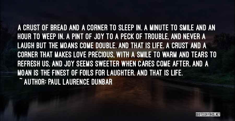 He Makes Me Smile And Laugh Quotes By Paul Laurence Dunbar
