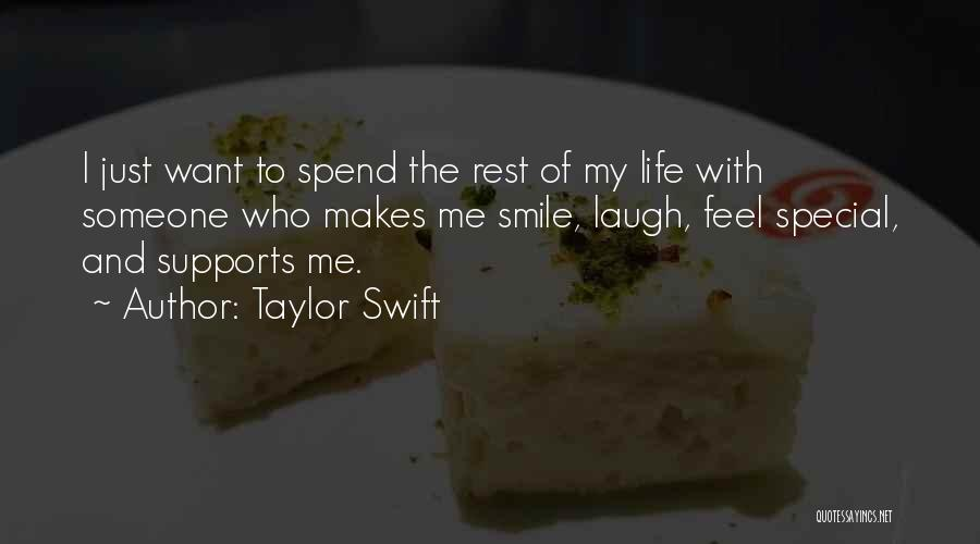 He Makes Me Smile And Laugh Quotes By Taylor Swift